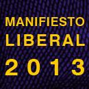 MANIFIESTO LIBERAL 2013