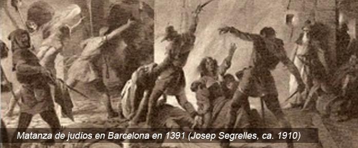 Matanza de judíos en Barcelona en 1391 (Josep Segrelles, ca. 1910)